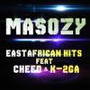 Masozy feat Cheed K 2ga - East African Hits mp3
