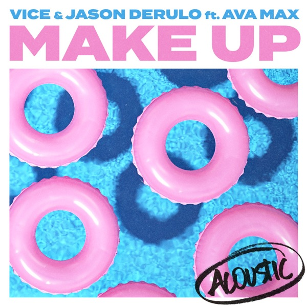 Make Up (feat. Ava Max) [Acoustic] - Single