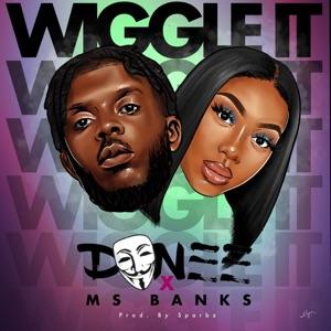 Wiggle It (feat. Ms Banks) - Single