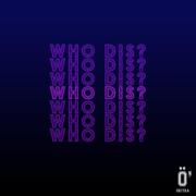 Who Dis? - O'kitaa