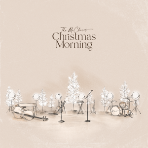 The McClures, Paul McClure & Hannah McClure - Christmas Morning (Live)