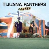 Tijuana Panthers - Foolish