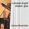 Simone Dinnerstein - A Character of Quiet  artwork