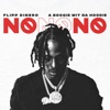 Icon No No No (feat. A Boogie wit da Hoodie) - Single