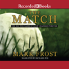 Mark Frost - The Match: The Day the Game of Golf Changed Forever  artwork