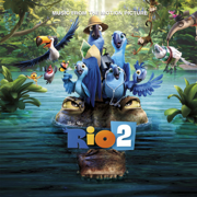 Rio 2 (Music From the Motion Picture) - Various Artists