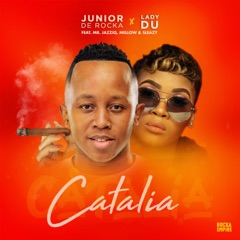 Catalia (feat. Mr JazziQ, Mellow & Sleazy)