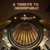 A Tribute To OneRepublic EP