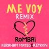 Me Voy - Remix by Rombai iTunes Track 1
