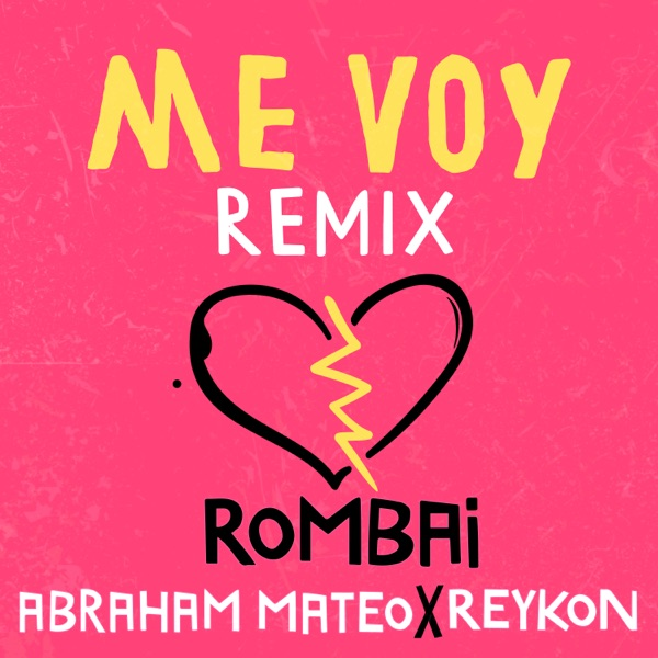 Me Voy (Remix) - Single