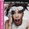 Make Me Feel feat Macy Gray Single