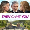 Then Came You (Original Motion Picture Soundtrack)