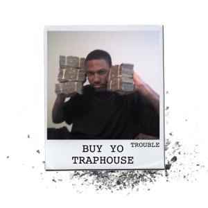 Buy Yo Traphouse - Single Mp3 Download