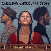 Carolina Chocolate Drops - Hit 'Em Up Style