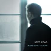 Need Read - Karl-Erik Taukar