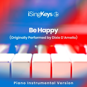 iSingKeys - By Happy (Higher Key - Originally Performed by Dixie D'Amelio)