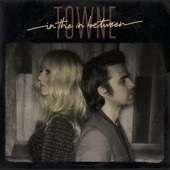 TOWNE - Don't Say Goodbye