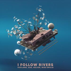 Vigiland, Helion & Mike Emilio - I Follow Rivers feat. SUD