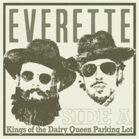 Kings of the Dairy Queen Parking Lot: Side A