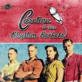 Carolina & Her Rhythm Rockets - Back Home