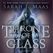 Throne of Glass (Unabridged)