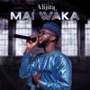 Ali Jita - Mai Waka artwork