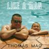 Like a Man - Thomas Mac mp3