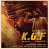 KGF Chapter 1 (Malayalam) [Original Motion Picture Soundtrack] - EP