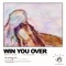 Win You Over (feat. SOAK) - Whethan & Bearson Letras