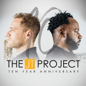 The JT Project - Ten Year Anniversary