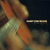 Danny Lynn Wilson - No Walls