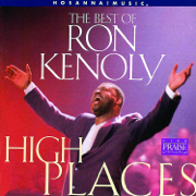 The Best of Ron Kenoly : High Places - Ron Kenoly