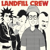Landfill Crew - Youth Revolt