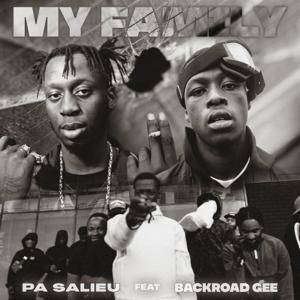 Pa Salieu - My Family feat. BackRoad Gee