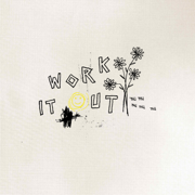 Work It Out - Party Favor & Good Times Ahead - Party Favor & Good Times Ahead