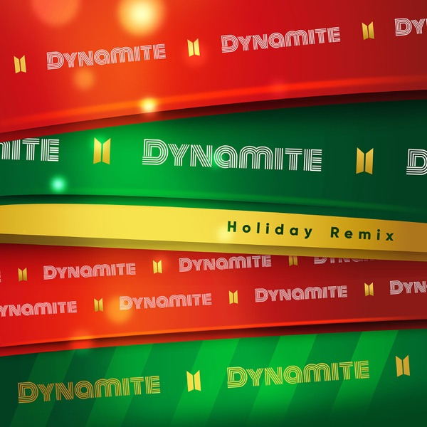 Dynamite (Holiday Remix) - Single