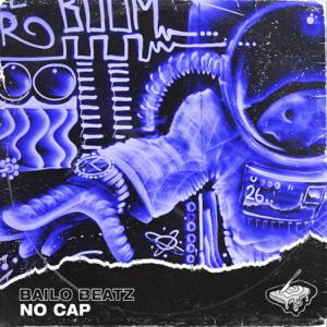 Bailo - No Cap