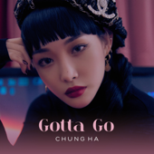 Download Lagu MP3 CHUNG HA - Gotta Go