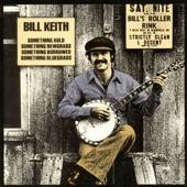 Bill Keith - Crazy Creek