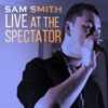 Live at the Spectator, Sam Smith