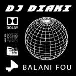 Dj DIaki - But Show Diaki Dj6