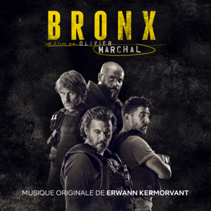 Erwann Kermorvant - Bronx (Bande originale du film)