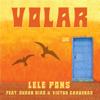 Lele Pons - Volar (feat. Susan Díaz & Victor Cardenas) artwork