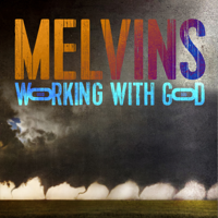 Download Melvins - Working with God Gratis, download lagu terbaru