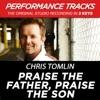 Praise the Father Praise the Son Performance Tracks EP