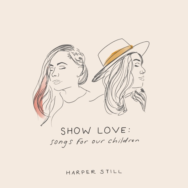 Show Love: Songs for Our Children - EP