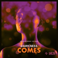 Darkness Comes - APPROACHING NIRVANA - ALEX HOLMES