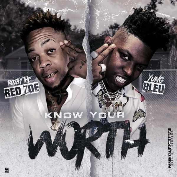 Know Your Worth - Single