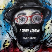 Cliff Beach - I Was Here