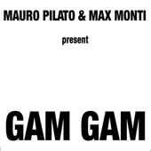 Gam Gam (Milan Version)